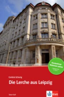 Die Lerche aus Leipzig + Audio-Online (Paperback)