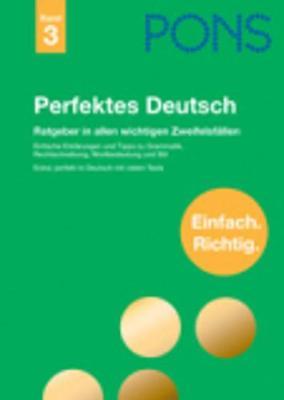 Pons Reference: Pons Perfektes Deutsch (Band 3) (Hardback)