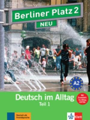 Berliner Platz NEU in Teilbanden: Lehr- und Arbeitsbuch 2 Teil 1 mit Audio-CD