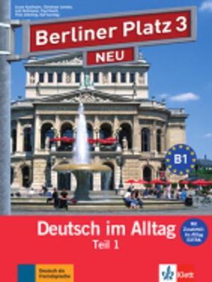 Berliner Platz NEU in Teilbanden: Lehr- und Arbeitsbuch 3 Teil 1 mit Audio-CD