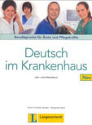 Deutsch im Krankenhaus Neu: Lehr- und Arbeitsbuch (Paperback)