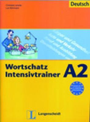 Wortschatz Intensivtrainer: Ubungsheft A2 (Paperback)