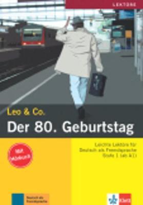 Leo & Co.: Der 80. Geburtstag (Paperback)