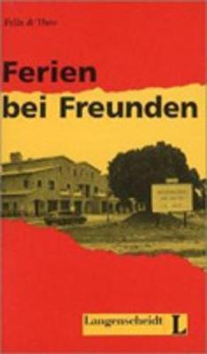 Felix Und Theo: Ferien Bei Freunden (Paperback)