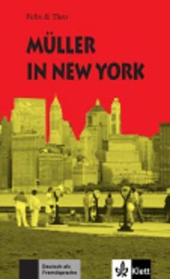 Felix Und Theo: Muller in New York (Paperback)