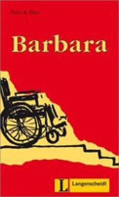 Felix Und Theo: Barbara (Paperback)