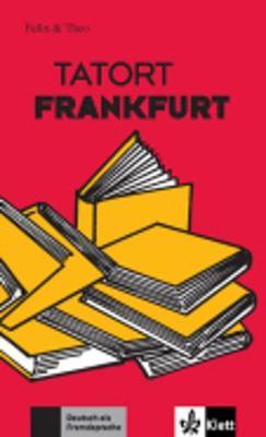 Felix Und Theo: Tatort Frankfurt (Paperback)