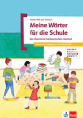 Meine Welt Auf Deutsch: Meine Worter Fur Die Schule (Paperback)