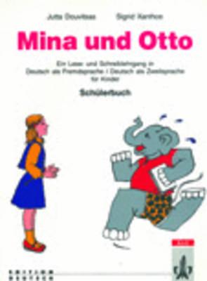 Mina Und Otto - Level 3: Schulerbuch (Paperback)