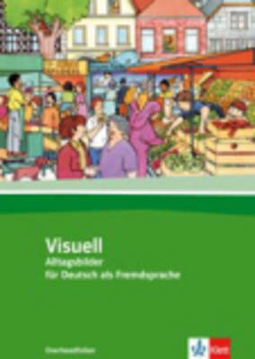 Visuell: Buch Inkl. Farbfolien - Alltagsbilder Fur Deutsch Als Fremdsprache (Paperback)