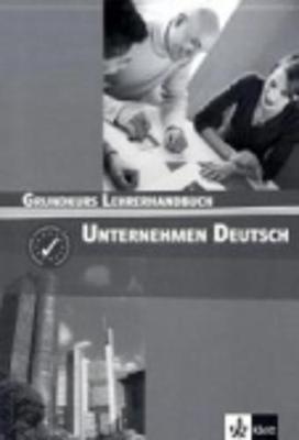 Unternehmen Deutsch: Lehrerhandbuch (Paperback)