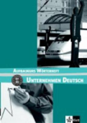 Unternehmen Deutsch: Worterheft 2 (Paperback)