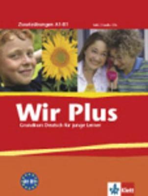 Wir - Deutsch Fur Junge Lerner: Wir Plus - Zusatzubungen A1 - B1 Inkl. 2 Audio-Cds