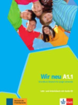 Wir Neu: Lehr- Und Arbeitsbuch A1.1 MIT Audio-cd