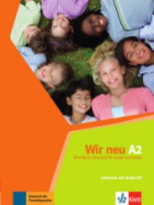 Wir neu: Lehrbuch A2 + CD
