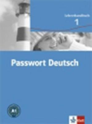 Passwort Deutsch in Drei Banden: Lehrerhandbuch 1 (Paperback)
