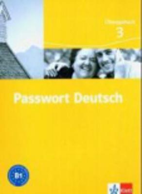 Passwort Deutsch in Drei Banden: Ubungsbuch 3 (Paperback)