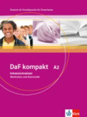 DaF Kompakt in 3 Banden: Intensivtrainer A2 - Wortschatz und Grammatik (Paperback)