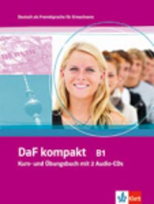 DaF Kompakt in 3 Banden: Kurs- und Arbeitsbuch B1 mit 2 Audio-CDs