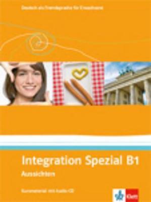 Aussichten: Integration Spezial B1 (Paperback)