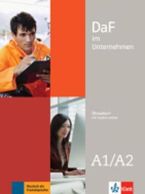 Daf im Unternehmen - Ausgabe in 2 Banden: Ubungsbuch A1-A2 mit Audiodateien (Paperback)