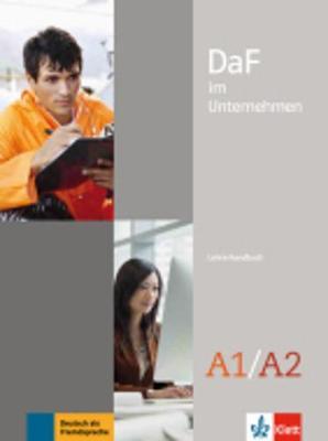 Daf im Unternehmen - Ausgabe in 2 Banden: Lehrerhandbuch A1-A2 (Paperback)