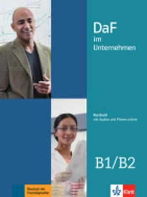 Daf im Unternehmen - Ausgabe in 2 Banden: Kursbuch B1-B2 + Audios und Filme on (Paperback)