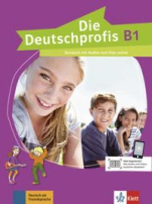 Die Deutschprofis: Kursbuch B1 mit Audios und Clips online (Paperback)