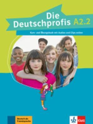 Deutschprofis in Teilbanden: Kurs- und  Ubungsbuch A2.2 + Audios und Clips o (Paperback)