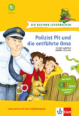 Polizist Pit Und Die Entfuhrte Oma (Hardback)