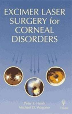 Excimer Laser Surgery for Corneal Disorders (Hardback)