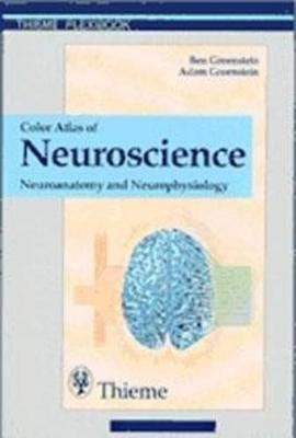 Color Atlas of Neuroscience: Neuroanatomy and Neurophysiology (Paperback)