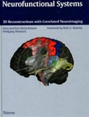 Neurofunctional Systems: 3D Reconstructions with Correlated Neuroimaging (Hardback)