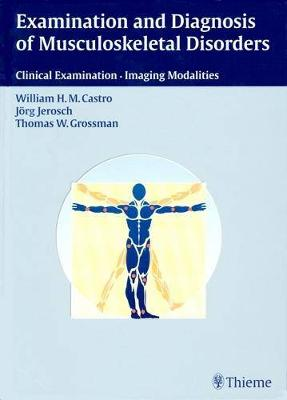 Examination and Diagnosis of Musculoskeletal Disorders (Hardback)