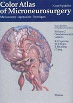 Color Atlas of Microneurosurgery: Volume 2 - Cerebrovascular Lesions (Hardback)