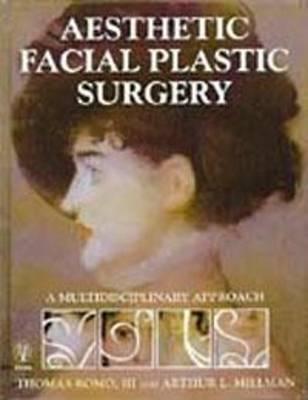 Aesthetic Facial Plastic Surgery: A Multidisciplinary Approach (Hardback)