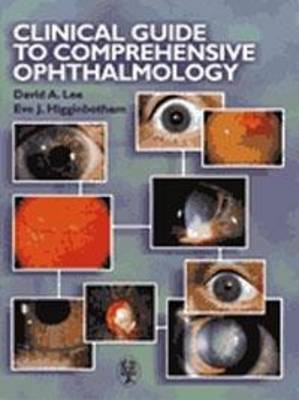 Clinical Guide to Comprehensive Ophthalmology (Hardback)