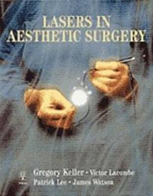 Lasers in Aesthetic Surgery (Hardback)