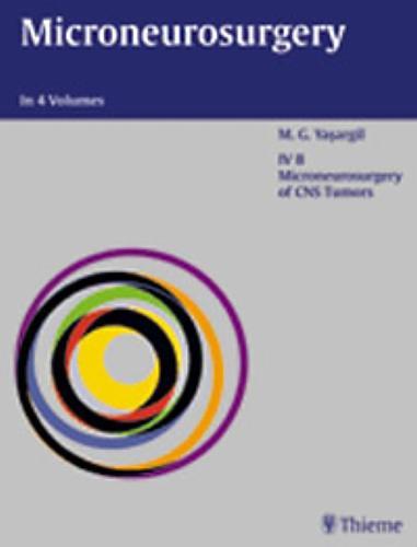 Volume IV B: CNS Tumors: . Zus.-Arb.: M.G. Yasargil (Hardback)