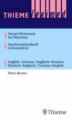 Thieme Leximed Pocket Dictionary of Dentistry English - German, German - English (Paperback)