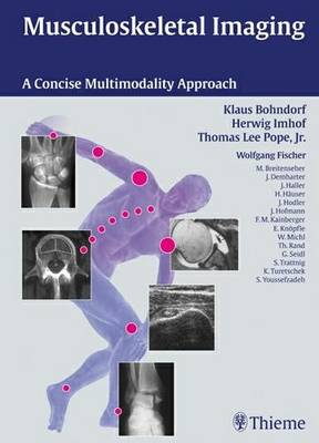 Musculoskeletal Imaging: A Concise Multimodality Approach (Hardback)