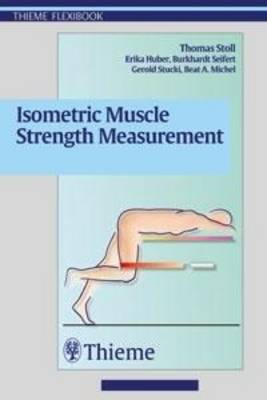 Isometric Muscle Strength Measurement (Paperback)