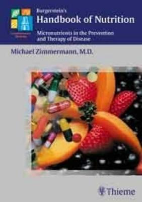 Burgerstein's Handbook of Nutrition: Micronutrients in the Prevention and Therapy of Disease (Hardback)