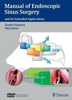 Manual of Endoscopic Sinus Surgery and Its Extended Applications