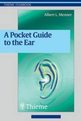 A Pocket Guide to the Ear: A Concise Clinical Text on the Ear and Its Disorders (Paperback)