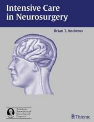 Intensive Care in Neurosurgery (Hardback)
