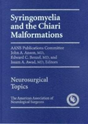Syringomyelia and The Chiari Malformation (Hardback)