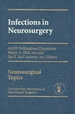 Infections in Neurosurgery (Hardback)