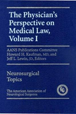 Physician Perspective on Medical Law: vol.1 (Hardback)