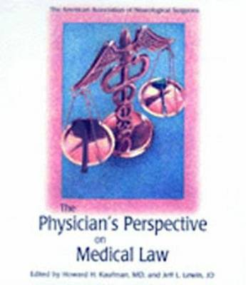Physician Perspective on Medical Law: vol.2 (Hardback)